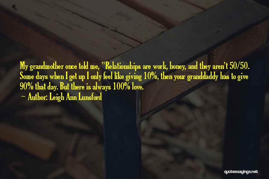 Not Giving Up On Relationships Quotes By Leigh Ann Lunsford