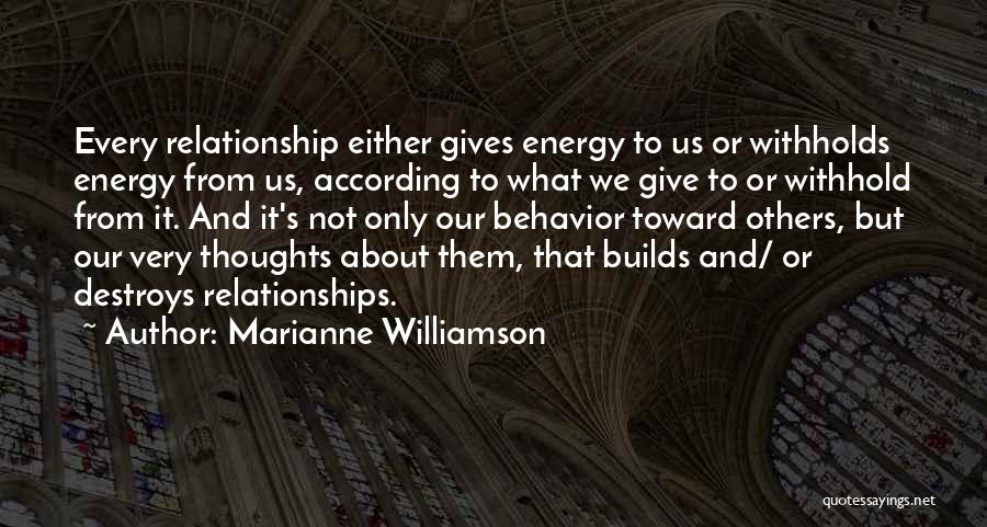 Not Giving Up On Relationships Quotes By Marianne Williamson