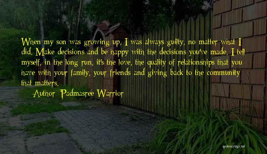 Not Giving Up On Relationships Quotes By Padmasree Warrior