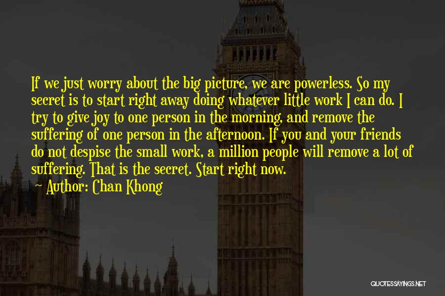 Not Giving Up On Someone Quotes By Chan Khong