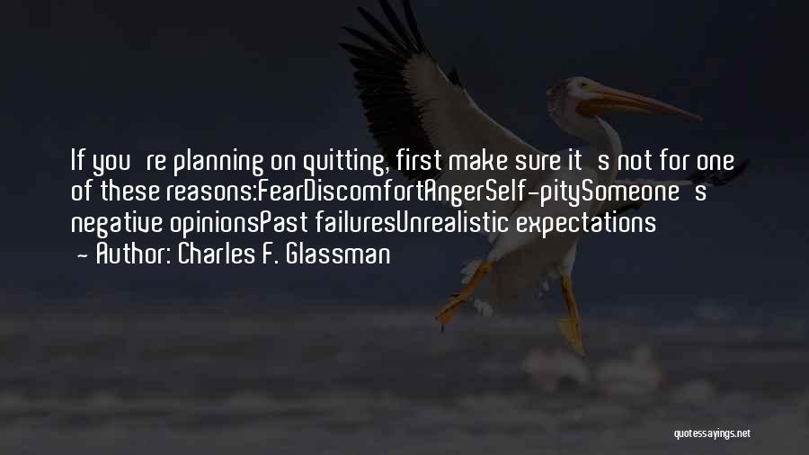 Not Giving Up On Someone Quotes By Charles F. Glassman