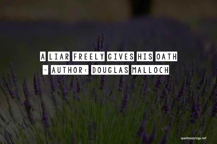 Not Giving Up On Someone Quotes By Douglas Malloch