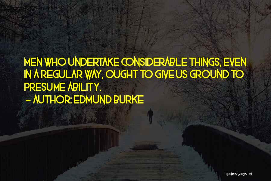 Not Giving Up On Someone Quotes By Edmund Burke