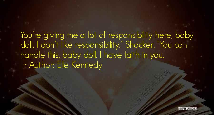 Not Giving Up On Someone Quotes By Elle Kennedy