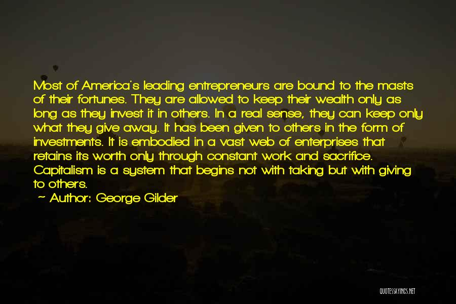 Not Giving Up On Someone Quotes By George Gilder