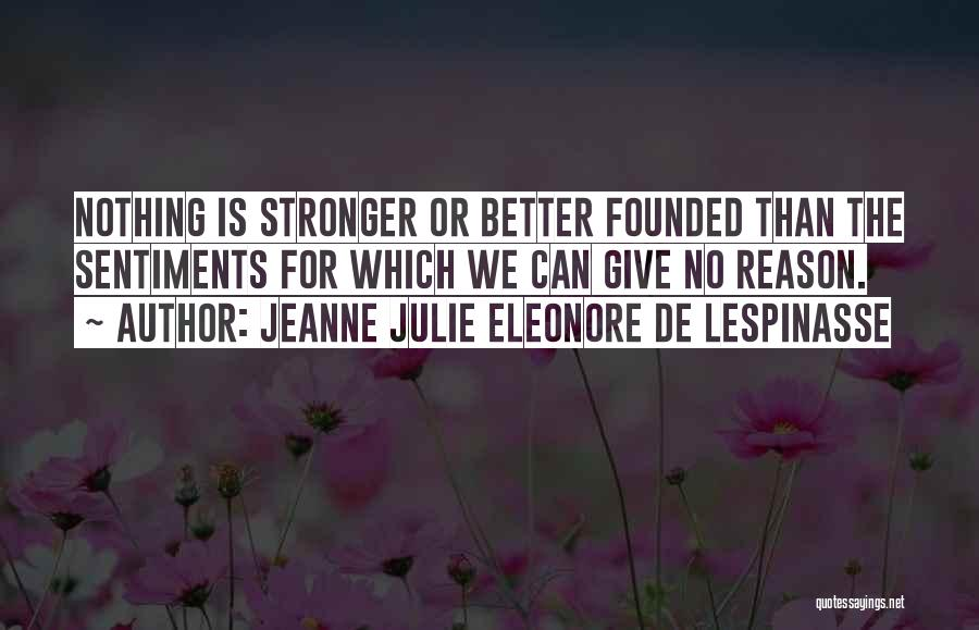 Not Giving Up On Someone Quotes By Jeanne Julie Eleonore De Lespinasse