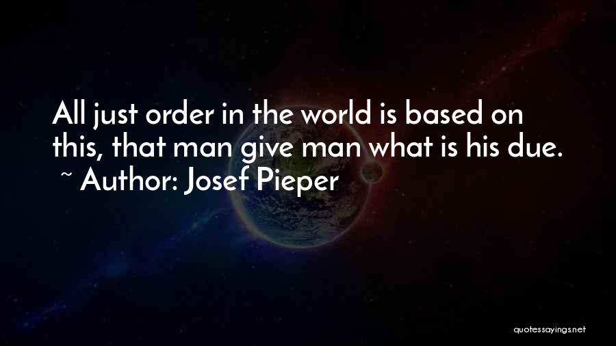 Not Giving Up On Someone Quotes By Josef Pieper