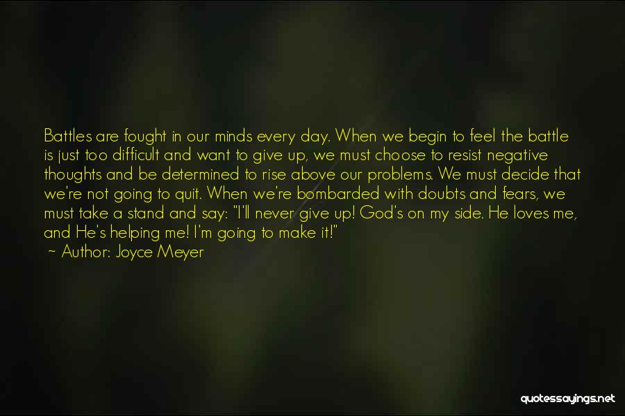 Not Giving Up On Someone Quotes By Joyce Meyer
