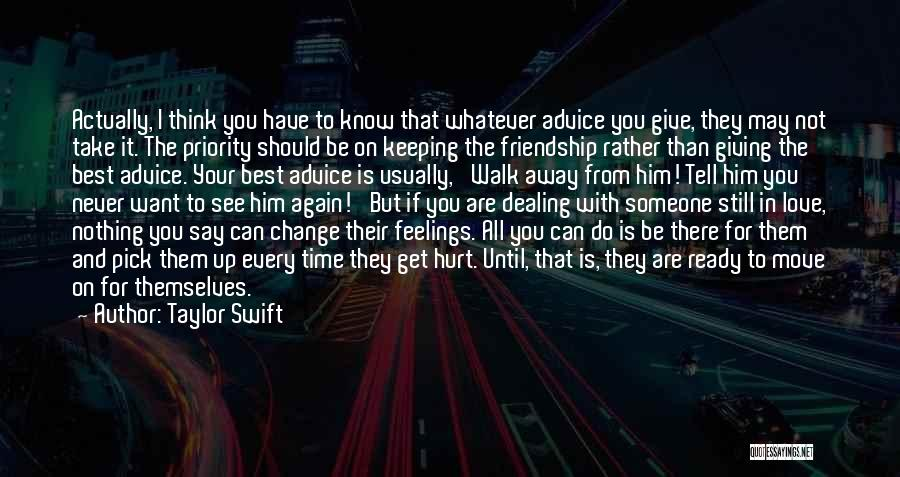 Not Giving Up On Someone Quotes By Taylor Swift