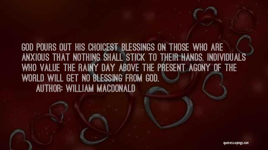 Not Giving Up On Someone Quotes By William MacDonald