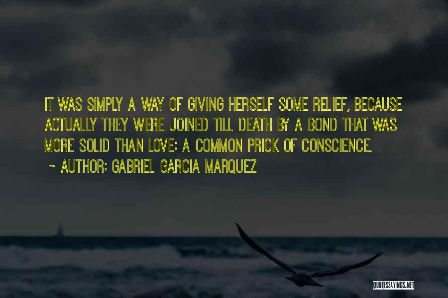 Not Giving Up On Someone U Love Quotes By Gabriel Garcia Marquez