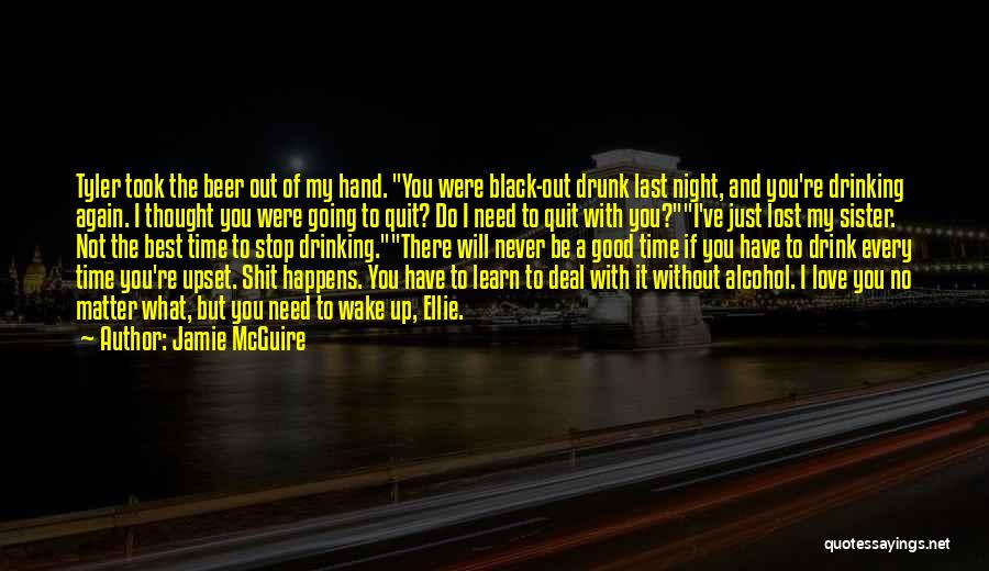 Not Going Good Quotes By Jamie McGuire