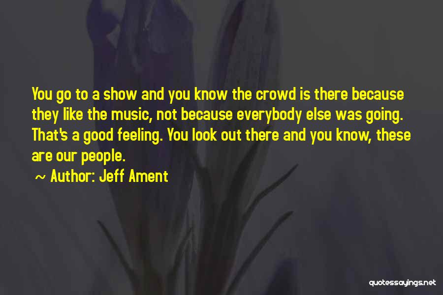 Not Going Good Quotes By Jeff Ament