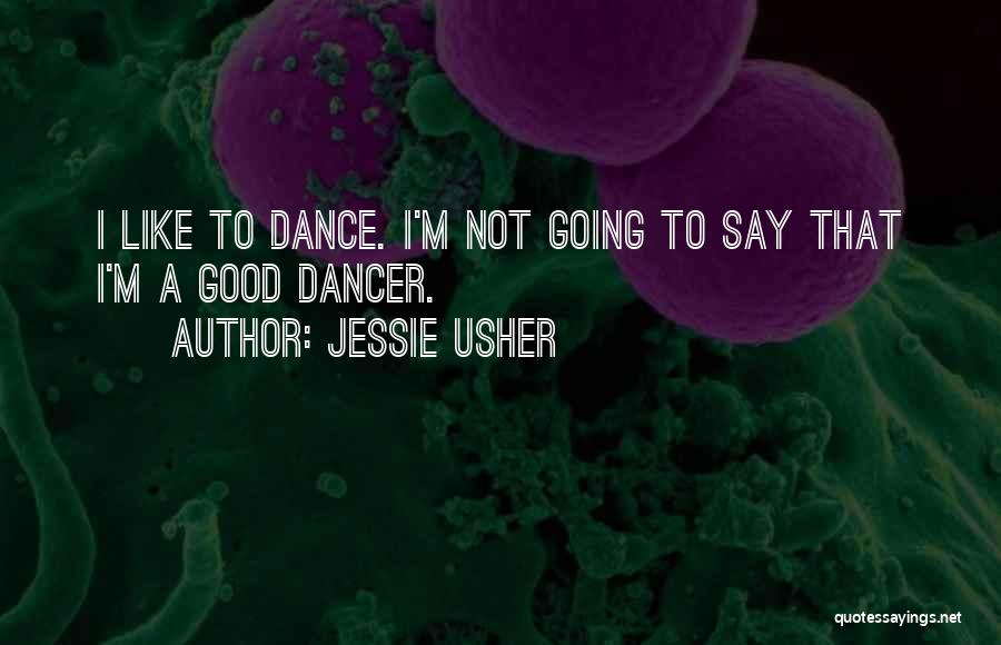 Not Going Good Quotes By Jessie Usher