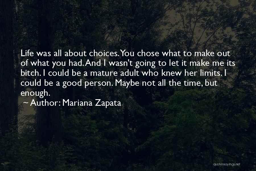 Not Going Good Quotes By Mariana Zapata