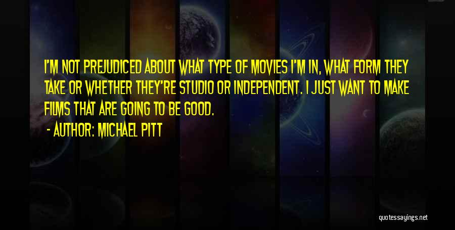 Not Going Good Quotes By Michael Pitt