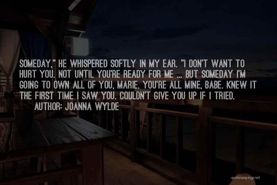 Not Going To Hurt Me Quotes By Joanna Wylde