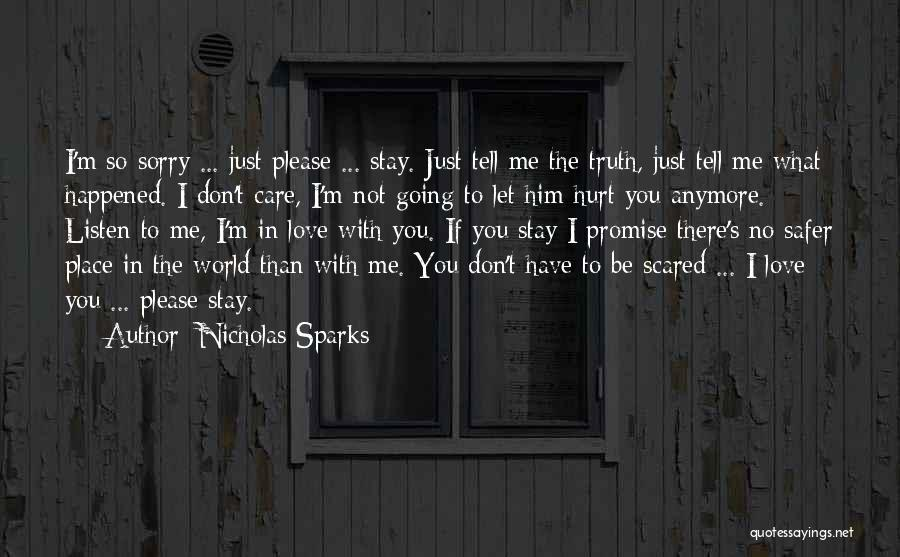 Not Going To Hurt Me Quotes By Nicholas Sparks