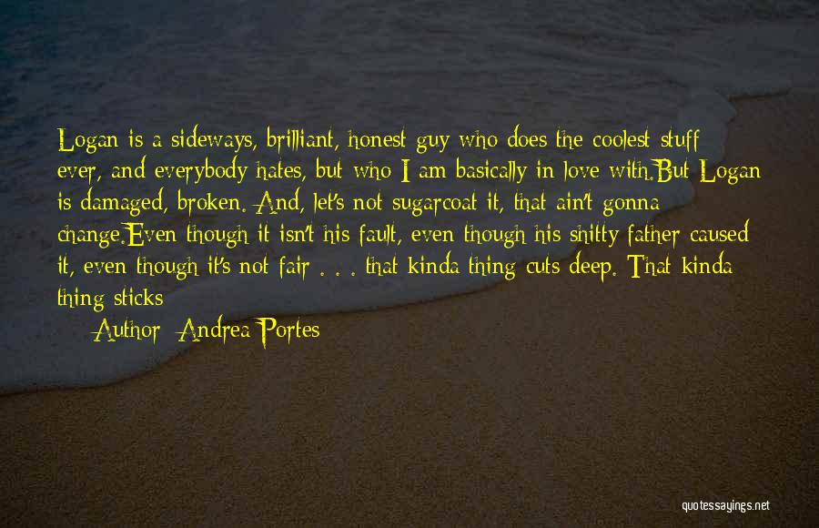 Not Gonna Change Quotes By Andrea Portes
