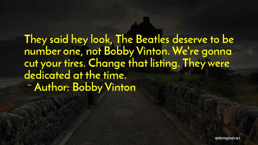 Not Gonna Change Quotes By Bobby Vinton