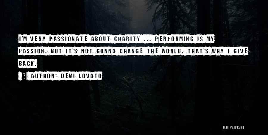 Not Gonna Change Quotes By Demi Lovato