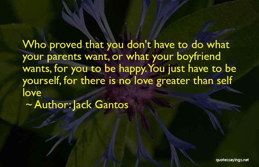 Not Happy With My Boyfriend Quotes By Jack Gantos