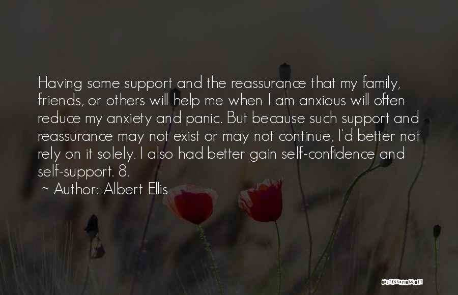 Not Having Family Support Quotes By Albert Ellis