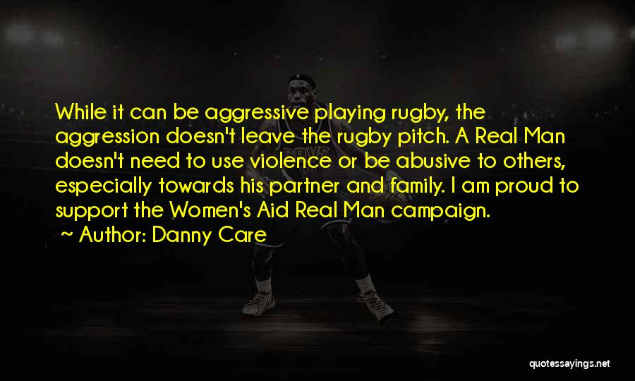 Not Having Family Support Quotes By Danny Care