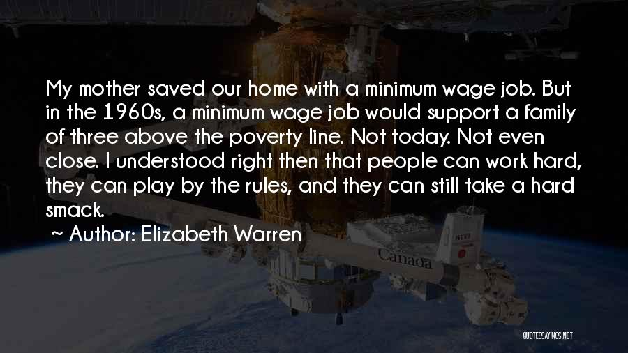 Not Having Family Support Quotes By Elizabeth Warren