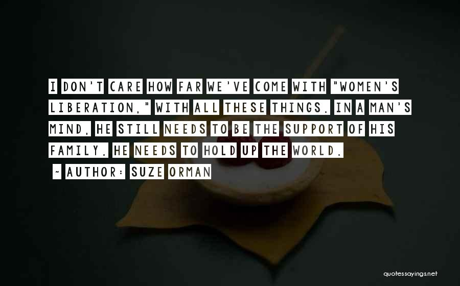 Not Having Family Support Quotes By Suze Orman