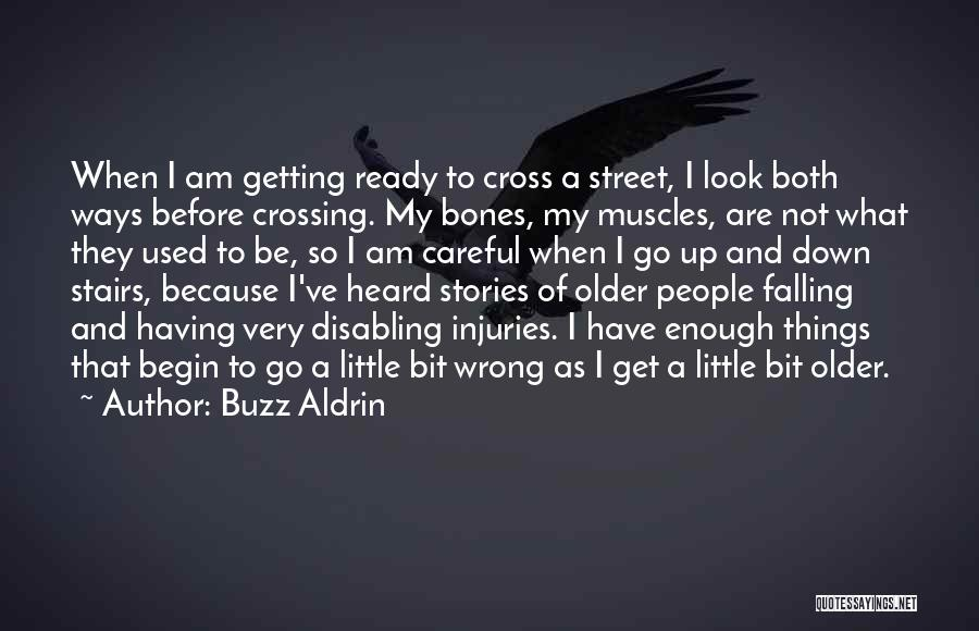 Not Having Muscles Quotes By Buzz Aldrin