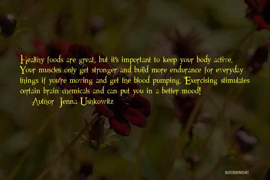Not Having Muscles Quotes By Jenna Ushkowitz