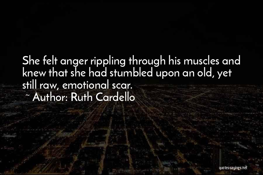 Not Having Muscles Quotes By Ruth Cardello