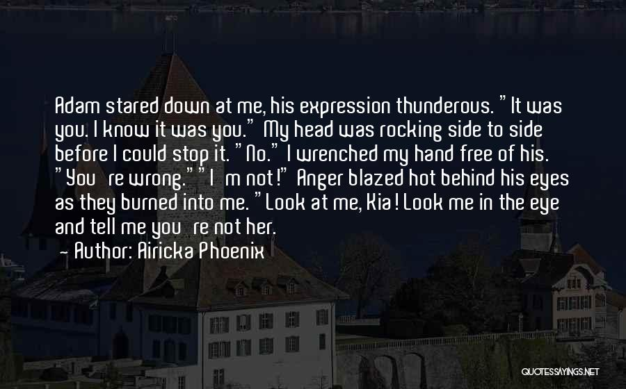 Not In The Wrong Quotes By Airicka Phoenix