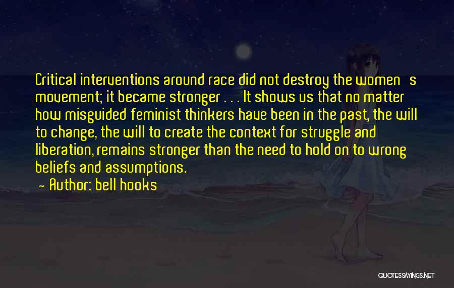 Not In The Wrong Quotes By Bell Hooks