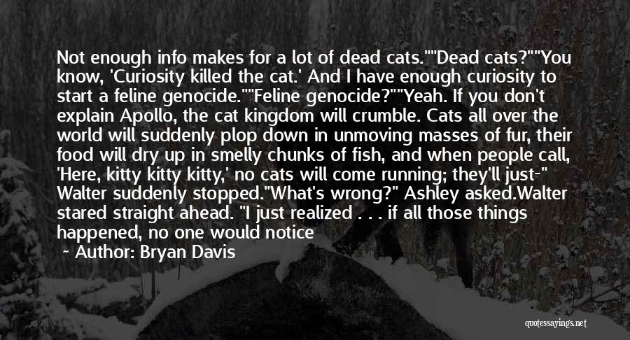 Not In The Wrong Quotes By Bryan Davis