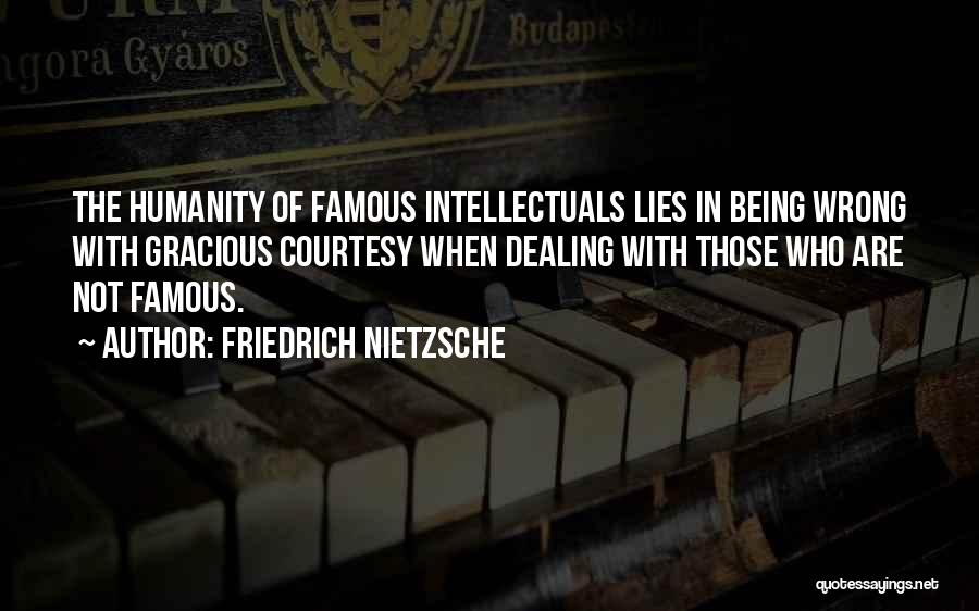 Not In The Wrong Quotes By Friedrich Nietzsche
