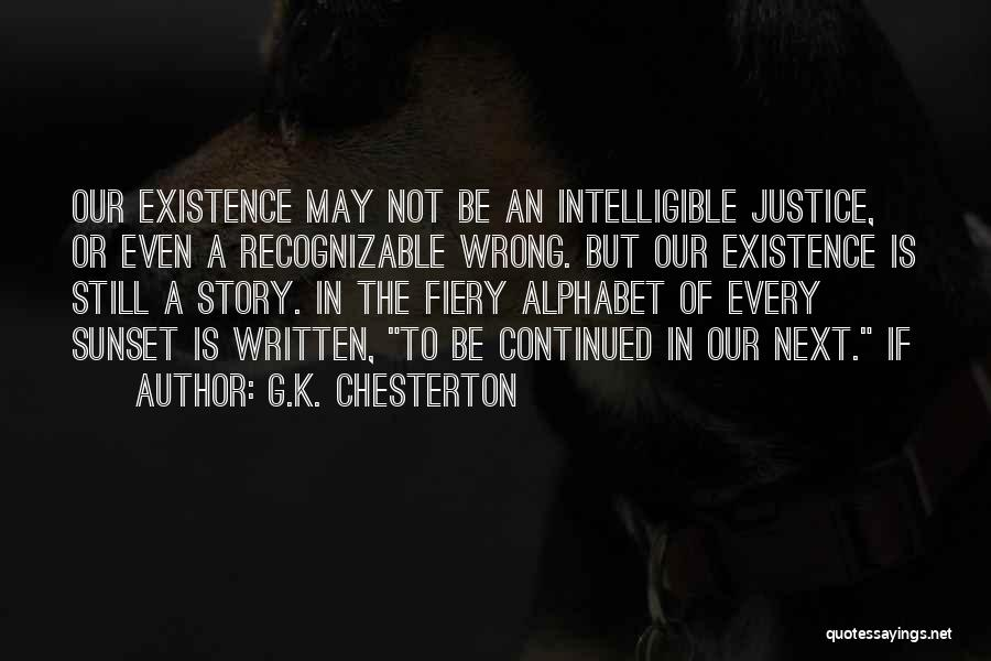 Not In The Wrong Quotes By G.K. Chesterton