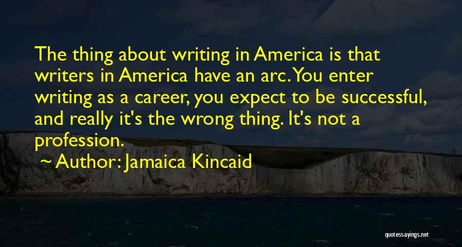 Not In The Wrong Quotes By Jamaica Kincaid