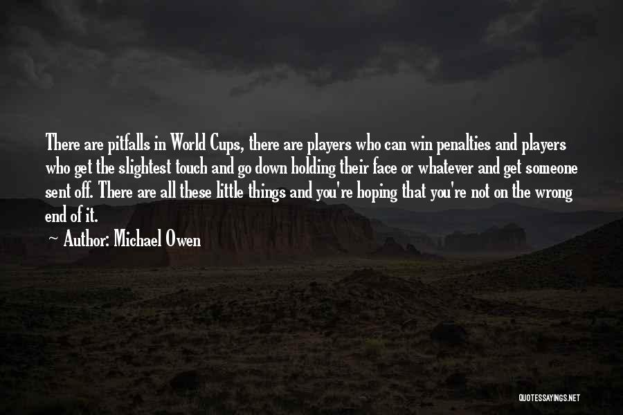 Not In The Wrong Quotes By Michael Owen