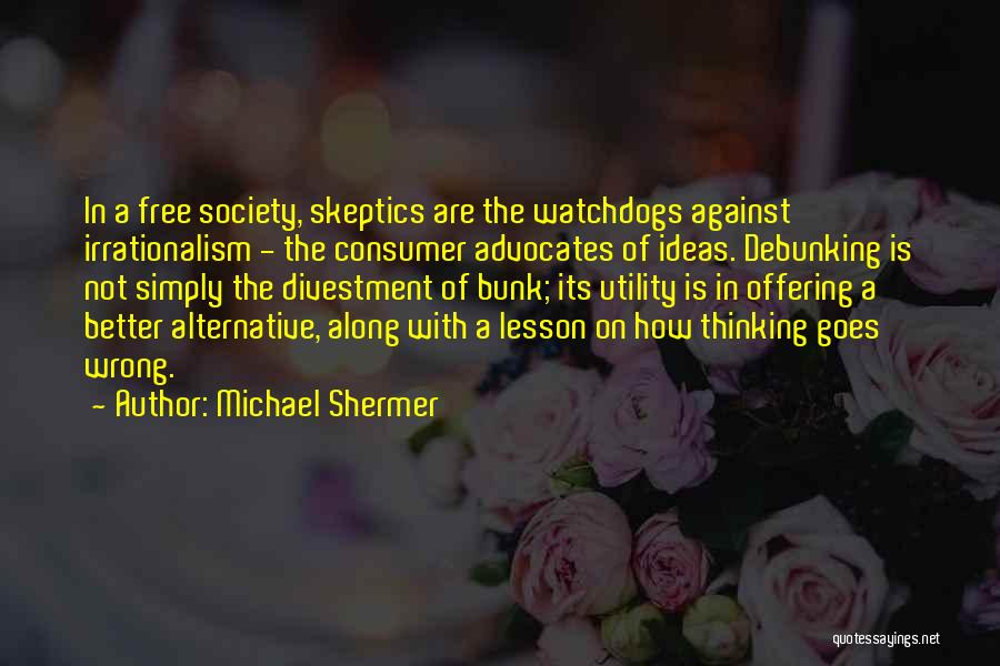 Not In The Wrong Quotes By Michael Shermer