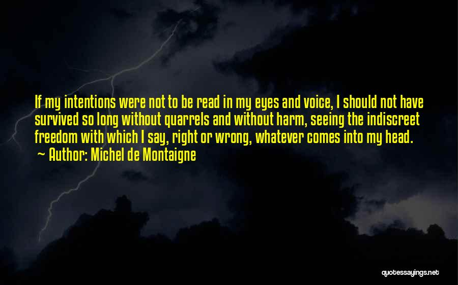 Not In The Wrong Quotes By Michel De Montaigne