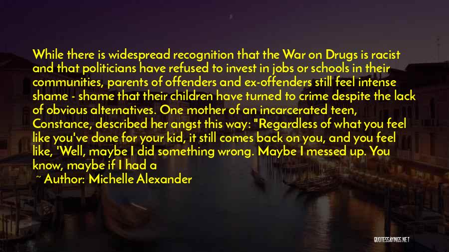 Not In The Wrong Quotes By Michelle Alexander