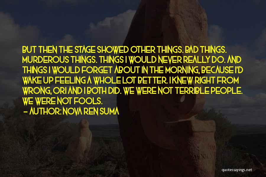 Not In The Wrong Quotes By Nova Ren Suma