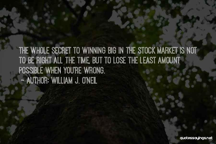 Not In The Wrong Quotes By William J. O'Neil