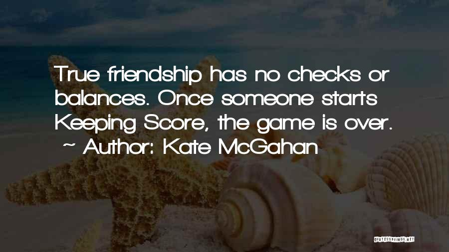 Not Keeping Score Quotes By Kate McGahan