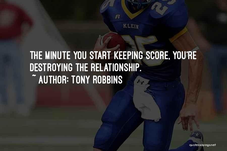 Not Keeping Score Quotes By Tony Robbins