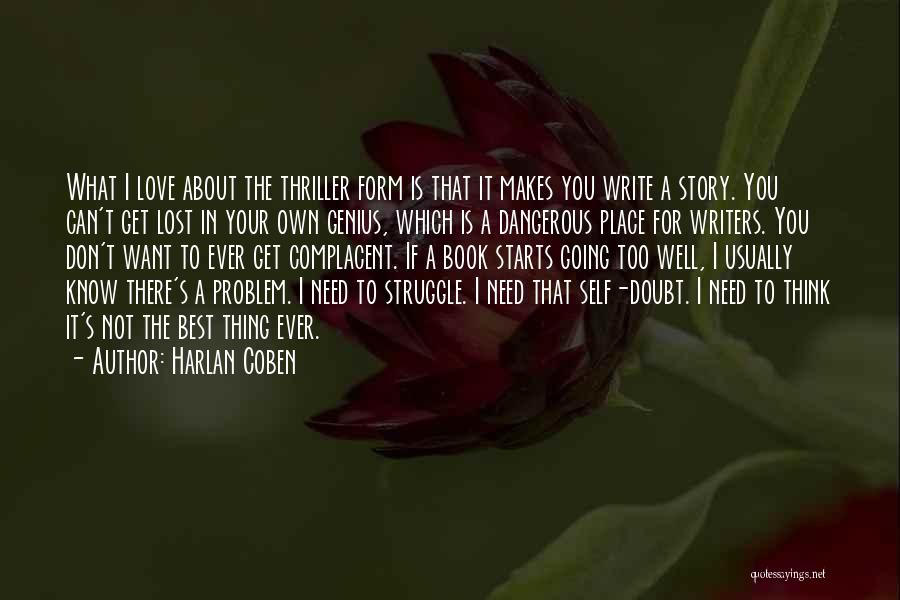 Not Know What You Want Quotes By Harlan Coben