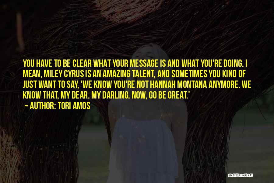 Not Know What You Want Quotes By Tori Amos