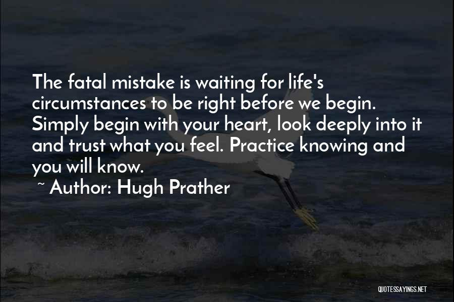 Not Knowing How To Trust Quotes By Hugh Prather